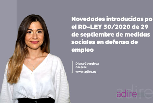 Novedades introducidas por el RD-LEY 30/2020 de 29 de septiembre de medidas sociales en defensa de empleo