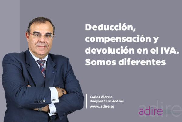 Deducción, compensación y devolución en el IVA. Somos diferentes